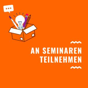An Seminaren teilnehmen